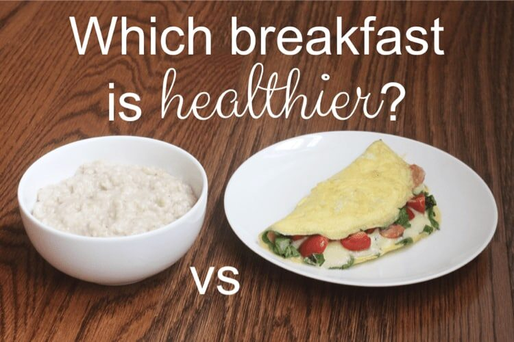 WHICH BREAKFAST IS HEALTHIER OATMEAL OR EGGS