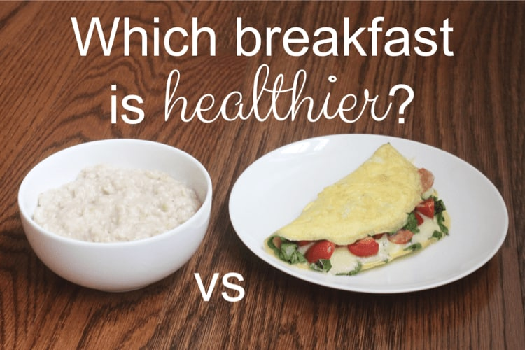 Which is a healthier breakfast: eggs or oatmeal?