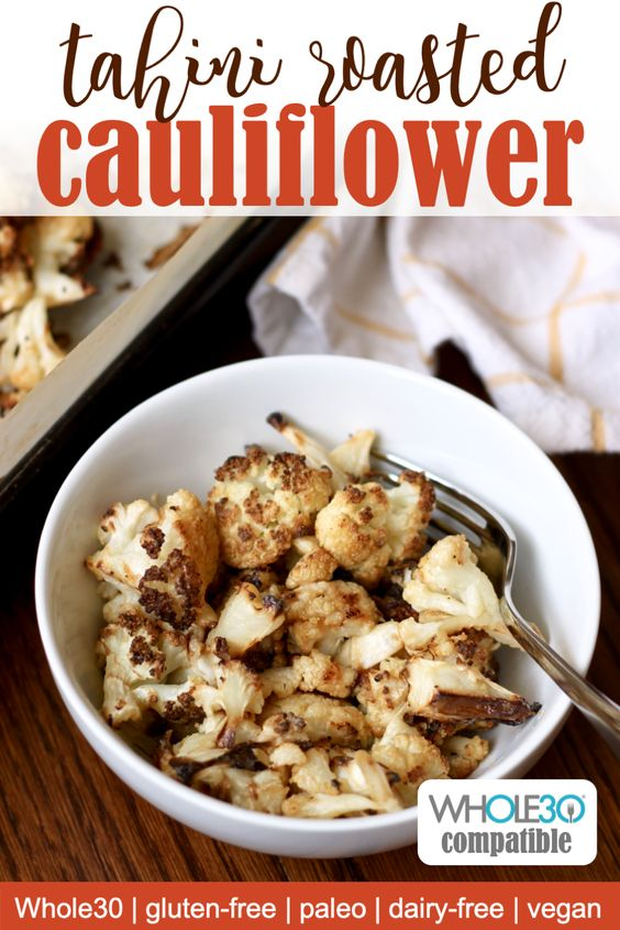 Whole30 tahini roasted cauliflower recipe