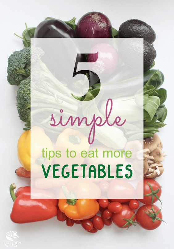 Simple tips to eat more vegetables