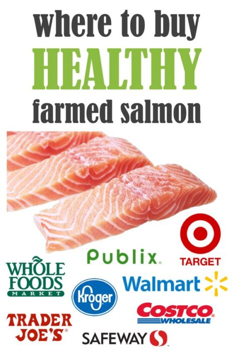 what stores sell healthy farmed salmon