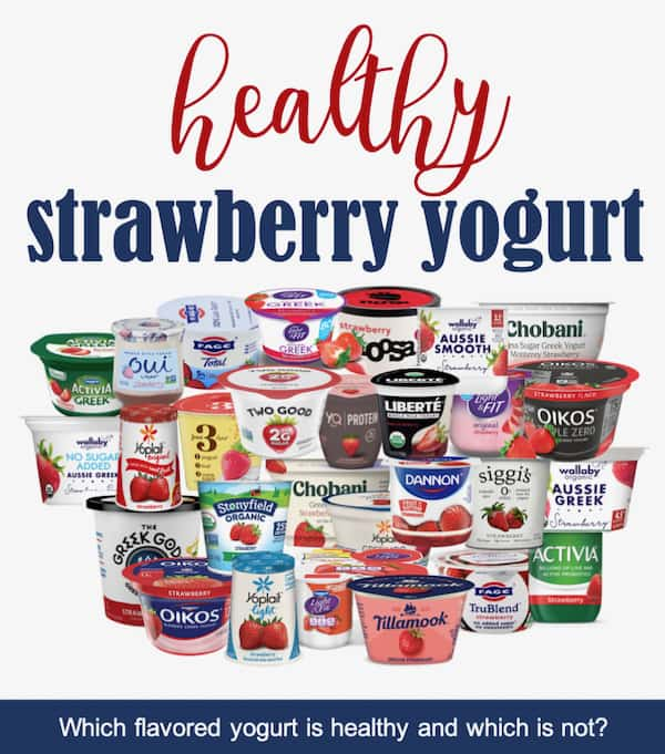Evaluation of popular flavored yogurt and list of healthy strawberry yogurts